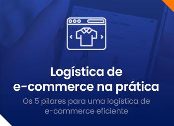 Logística de e-commerce na prática